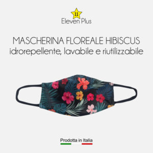 Mascherina idrorepellente, lavabile riutilizzabile fantasia floreale hibiscus