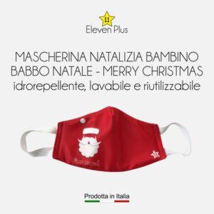 Mascherina idrorepellente, lavabile e riutilizzabile Natalizia per bambini con Babbo Natale e scritta Merry Christmas